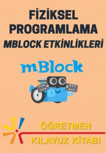 Blok Tabanlı Programlama: Scratch Etkinlikleri - Öğrenci Etkinlik Kitabı